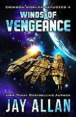 Winds of Vengeance (Crimson Worlds Refugees Book 4)