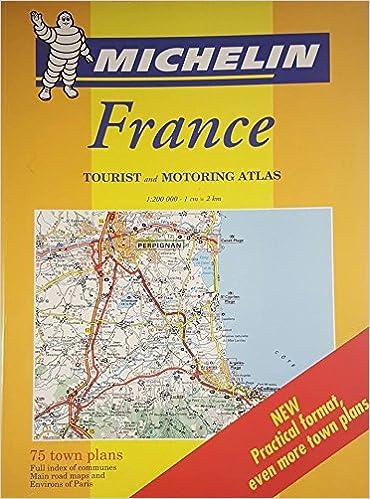 A4 Map Of France.France Atlas A4 Tourist Motoring Atlas S Michelin Travel
