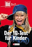 img - for Der IQ- Test f r Kinder. book / textbook / text book