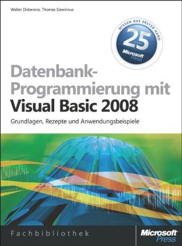 Datenbankprogrammierung mit Visual Basic 2008