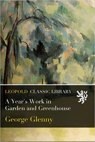 Book A Year's Work in Garden and Greenhouse