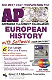 img - for AP European History w/ CD-ROM (REA) - The Best Test Prep for the AP Exam (Advanced Placement (AP) Test Preparation) book / textbook / text book