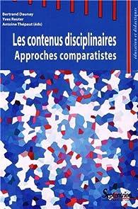 Les contenus disciplinaires : Approches comparatistes par Bertrand Daunay