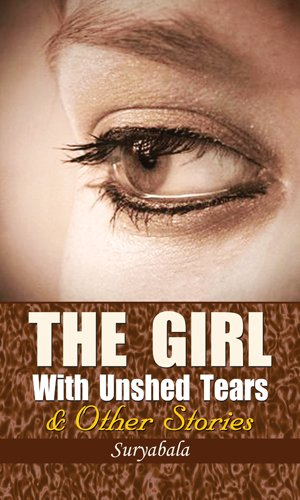 The Girl With Unshed Tears & Other Stories -
