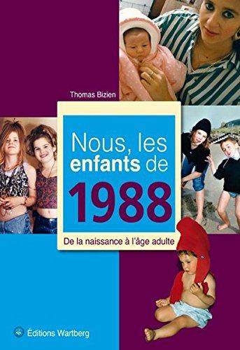 NOUS LES ENFANTS DE 1988