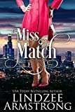 Miss Match (No Match for Love Book 1)