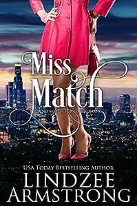 Miss Match by Lindzee Armstrong ebook deal