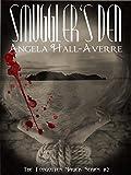 Smuggler's Den (The Forgotten Magick Series Book 2)