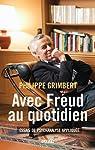 Avec Freud au quotidien par Grimbert