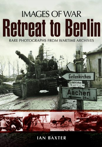 (Retreat to Berlin (Images of War))
