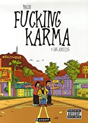 Fucking Karma, Tome 1 : Los Angeles
