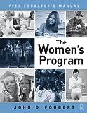 The Women's Program, John D. Foubert, 0415881072