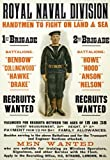 "WA74 WWI British Royal Navy Men Wanted Recruitment War Poster WW1 Re-Print - A3 (432 x 305mm) 16.5"" x 11.7"""