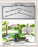 The Adventures of Lynx in the Great Cheese Caper