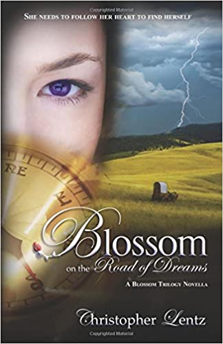 Blossom on the Road of Dreams: A Blossom Trilogy Novella ...