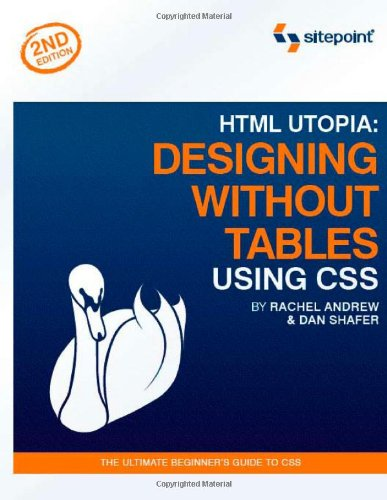 html utopia designing without tables using css rachel andrew 0689076110792 amazon com books