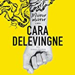 Mirror, Mirror: A Novel | Cara Delevingne