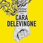 Mirror, Mirror: A Novel   Cara Delevingne