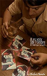 Les voix de l'ombre (French Edition)