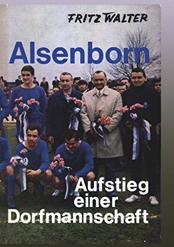 Alsenborn - Aufstieg einer Dorfmannschaft