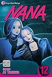 Nana, Vol. 12: v. 12