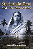 img - for Sri Sarada Devi and Her Divine Play book / textbook / text book
