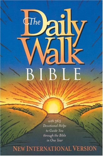 The Daily Walk Bible: New International Version