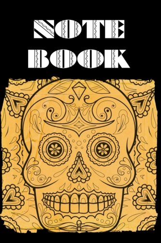 Notebook: Sugar Skull - Day of The Dead - Composition Book .  Cornell Notes  - Square Sepia Sugar Skull -