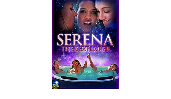Serena The Sexplorer Full Movie Online