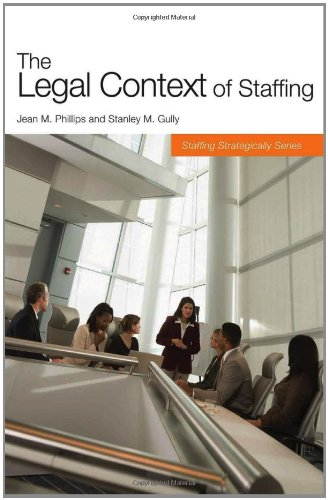The Legal Context of Staffing (Staffing Strategically)
