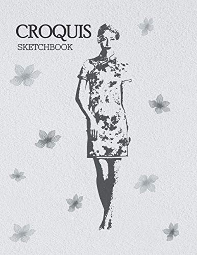 Croquis Sketchbook: Fashion Sketchpad For Students