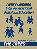 Family-Centered Intergenerational Religious Education, Kathleen O'Connell Chesto, 1556123183