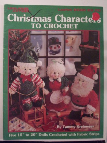 Christmas Characters to Crochet (Craft Book)