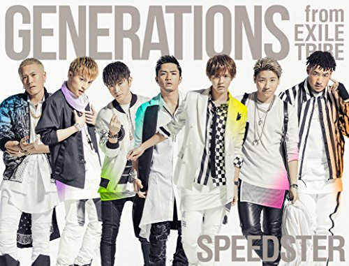 GENERATIONS from EXILE TRIBE / SPEEDSTER[DVD付初回限定盤]