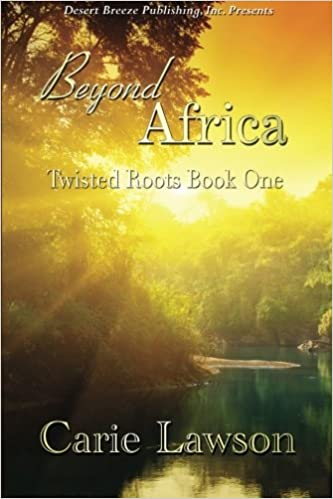 Beyond Africa (Twisted Roots Book 1)