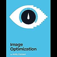 Image Optimization (English Edition)