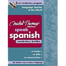 Michel Thomas Speak Spanish Vocabulary Builder: 5-CD Vocabulary Program