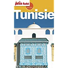 Tunisie 2015 Petit Futé (Country Guide) (French Edition)