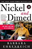 Nickel and Dimed: On (Not) Getting By in America, Barbara Ehrenreich, 0805088385