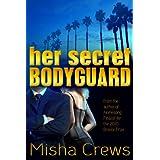 Her Secret Bodyguard ~ Misha Crews
