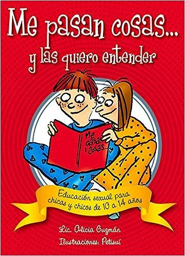 Descarga gratuita de texto de libros electrónicos Me Pasan Cosas...: Educacion Sexual Para Chicas y Chicos a Partir de Los 10 Anos (Conocernos) PDF iBook PDB