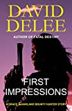 First Impressions: A Grace deHaviland Story (Grace deHaviland Short Story Book 1)