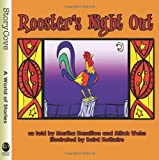 Rooster's Night Out, Mitch Weiss, 0874838266