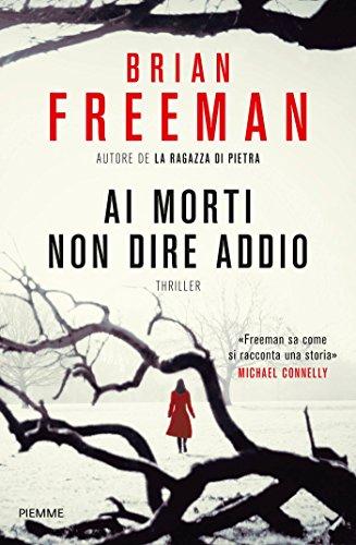 Senza dirsi addio (Italian Edition)