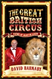 The Great British Circus, David Barnaby, 1846248485