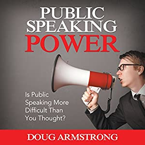Public Speaking Power Audiobook