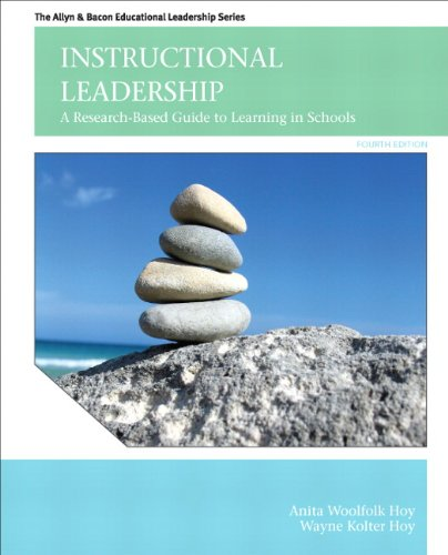 Instructional Leadership: A Research-Based Guide to Learning in Schools (4th Edition) (The Allyn & Bacon Educational Leadership)