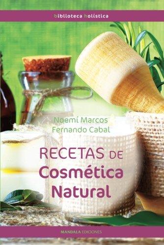 RECETAS DE COSMÉTICA NATURAL (2ªED)