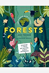 Let's Save Our Planet: Forests: Discover the Facts. Be Inspired. Make A Difference. Hardcover