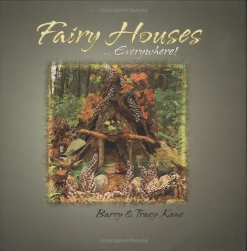 Fairy Houses . . . Everywhere! (The Fairy Houses Series)